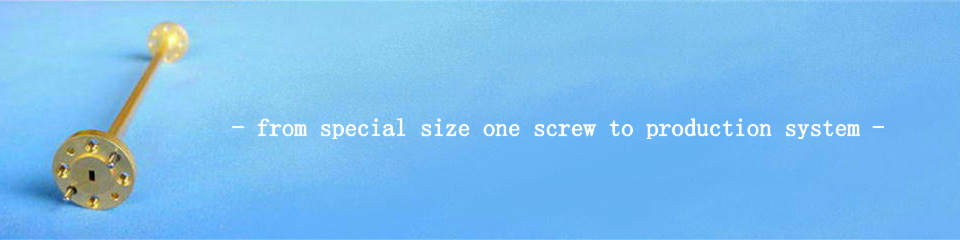 - from special size one screw to production system -